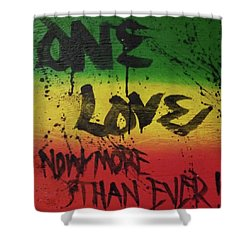 One Love, Now More Than Ever By Shower Curtain