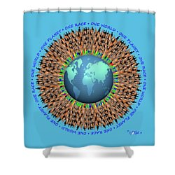 One Planet. One Race. One World. 1 Shower Curtain