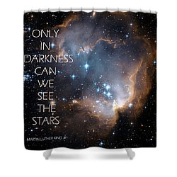 Only In Darkness Shower Curtain