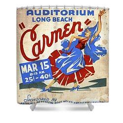 Opera Carmen In Long Beach - Vintage Poster Vintagelized Shower Curtain