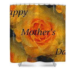 Orange You Lovely Mothers Day Shower Curtain by Tim Allen