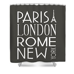 Paris, London, Rome And New York Pillow Shower Curtain