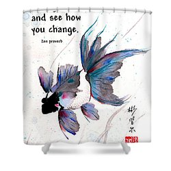 Peace In Change With Zen Proverb Shower Curtain
