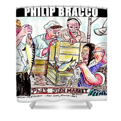 Phil's Fish Market Shower Curtain