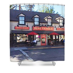 Pine Tavern Shower Curtain