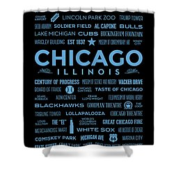 Shower Curtain featuring the digital art Places Of Chicago Blue On Black by Christopher Arndt