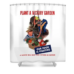 Plant A Victory Garden  Shower Curtain by War Is Hell Store