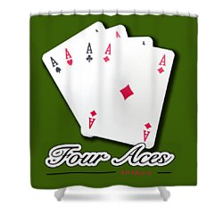 Poker Of Aces - Four Aces Shower Curtain