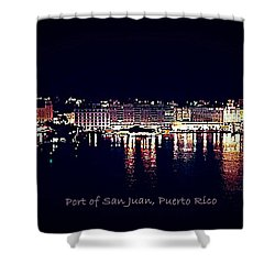 Shower Curtain featuring the photograph Port Of San Juan Night Lights by DigiArt Diaries by Vicky B Fuller