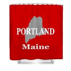Shower Curtain featuring the photograph Portland Maine State City And Town Pride  by Keith Webber Jr
