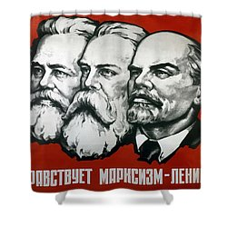 Poster Depicting Karl Marx Friedrich Engels And Lenin Shower Curtain by Unknown