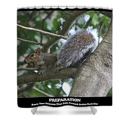 Shower Curtain featuring the photograph Preparation by Robert Banach