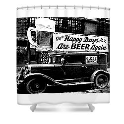 Prohibition Happy Days Are Beer Again Shower Curtain