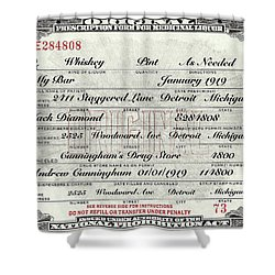Shower Curtain featuring the photograph Prohibition Prescription Certificate My Bar, by David Patterson
