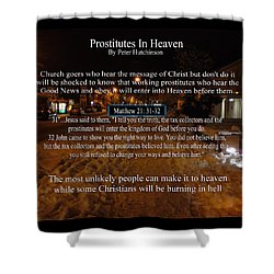 Prostitutes In Heaven Shower Curtain