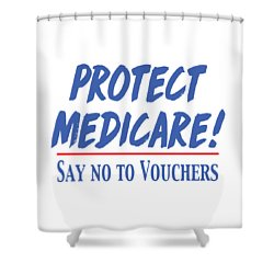 Shower Curtain featuring the drawing Protect Medicare by Heidi Hermes