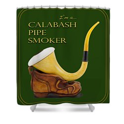 Proud To Be A Calabash Pipe Smoker Shower Curtain
