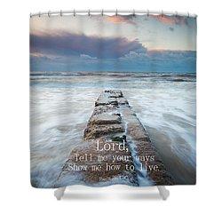 Psalm 25 4 Shower Curtain