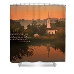 Psalm 46.10 Shower Curtain