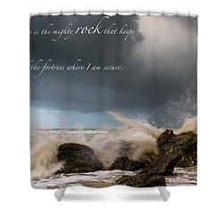 Psalm 62 2 Shower Curtain