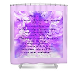 Psalm Eighty Nine Selected Verses Shower Curtain