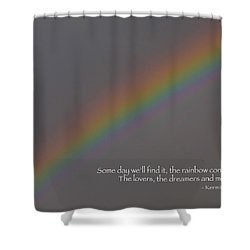 Rainbow Connection Shower Curtain by Julia Wilcox