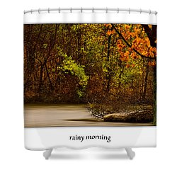 Rainy Morning Shower Curtain