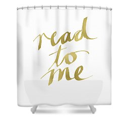 Read To Me Gold- Art By Linda Woods Shower Curtain