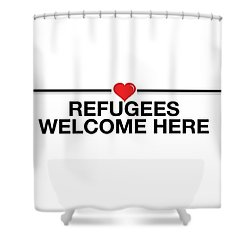 Refugees Welcome Here Shower Curtain