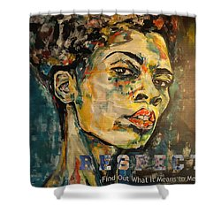 Respect Mixed Media Shower Curtain