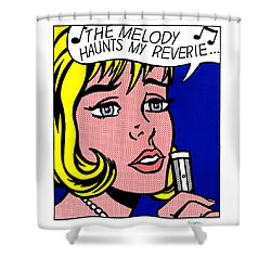 The Melody Haunts My Reverie  Shower Curtain