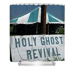 Shower Curtain featuring the photograph Revival Tent by Joe Jake Pratt