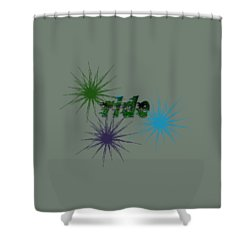 Ride Text And Art Shower Curtain