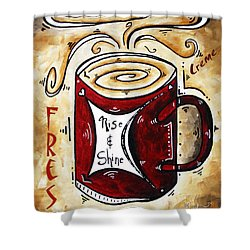 Rise And Shine By Madart Shower Curtain by Megan Duncanson