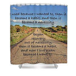 Road To Recovery Shower Curtain