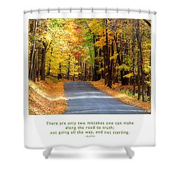 Shower Curtain featuring the photograph Road To Truth by Kristen Fox