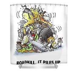 Roadkill Shower Curtain