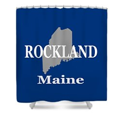 Shower Curtain featuring the photograph Rockalnd Maine State City And Town Pride  by Keith Webber Jr