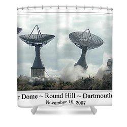 Round Hill Radar Demolition Shower Curtain
