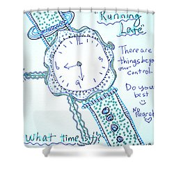 On Time Shower Curtain