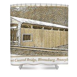 Shower Curtain featuring the digital art Rupert Covered Bridge Bloomburg Pennsylvania by A Gurmankin