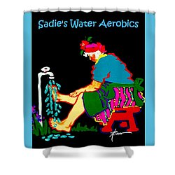 Sadie's Water Aerobics  Shower Curtain