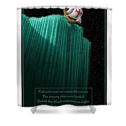 Sailing Off The Edge Of The World Shower Curtain by Scott Ross