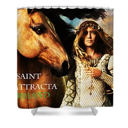 Saint Attracta Shower Curtain by Suzanne Silvir