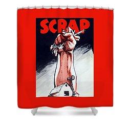 Scrap - Ww2 Propaganda Shower Curtain