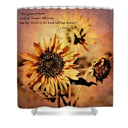 Shower Curtain featuring the photograph Scripture - 1 Peter One 24-25 by Glenn McCarthy Art and Photography
