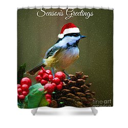 Seasons Greetings Chickadee Shower Curtain