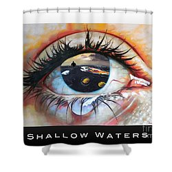 Shallow Waters  Shower Curtain by Linda Weinstock