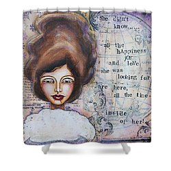 She Didn't Know - Inspirational Spiritual Mixed Media Art Shower Curtain by Stanka Vukelic