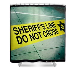 Sheriff's Line - Do Not Cross Shower Curtain by Nina Prommer
